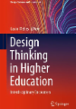 Design Thinking in Higher Education: Interdisciplinary Encounters
